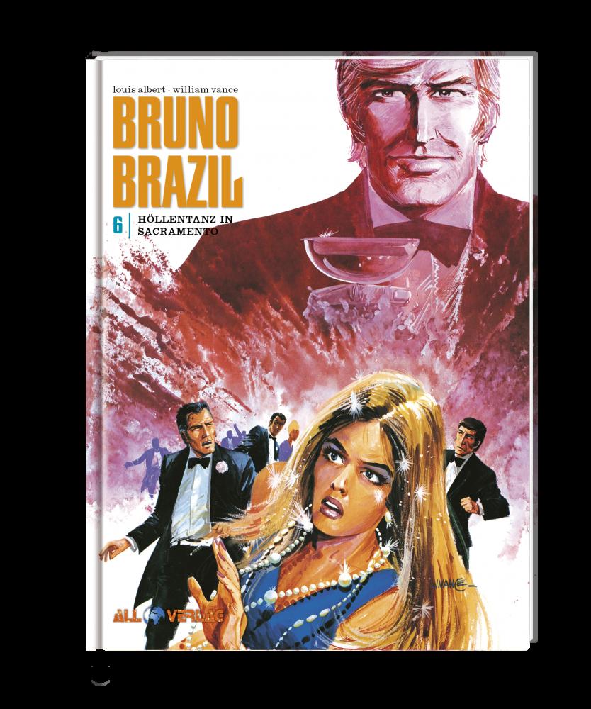 Bruno Brazil 6 - Höllentanz in Sacramento