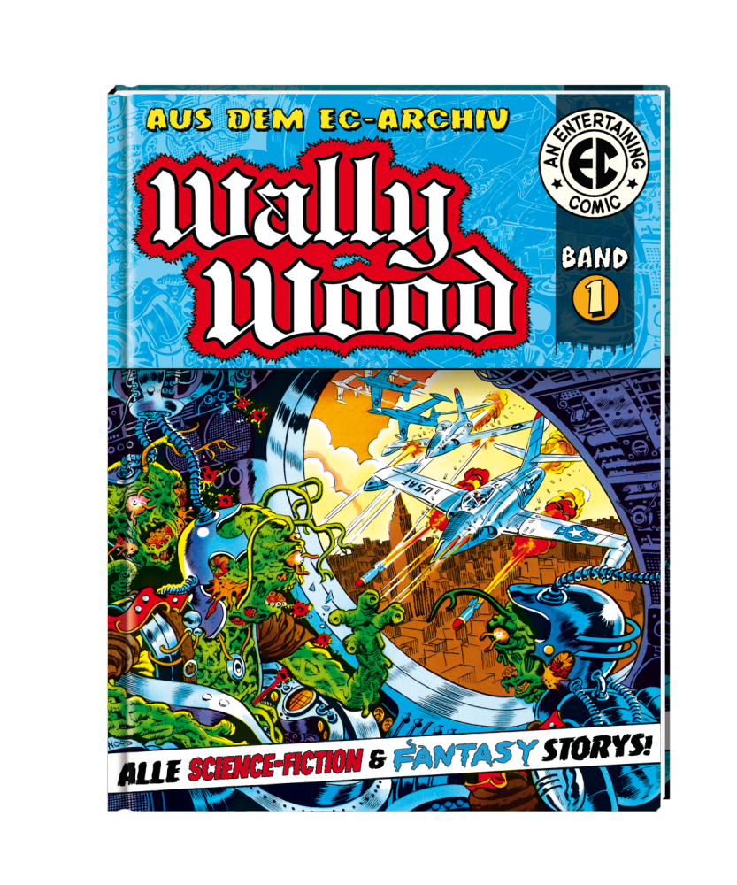 EC Archiv - Wally Wood 1 (Gesamtausgabe)