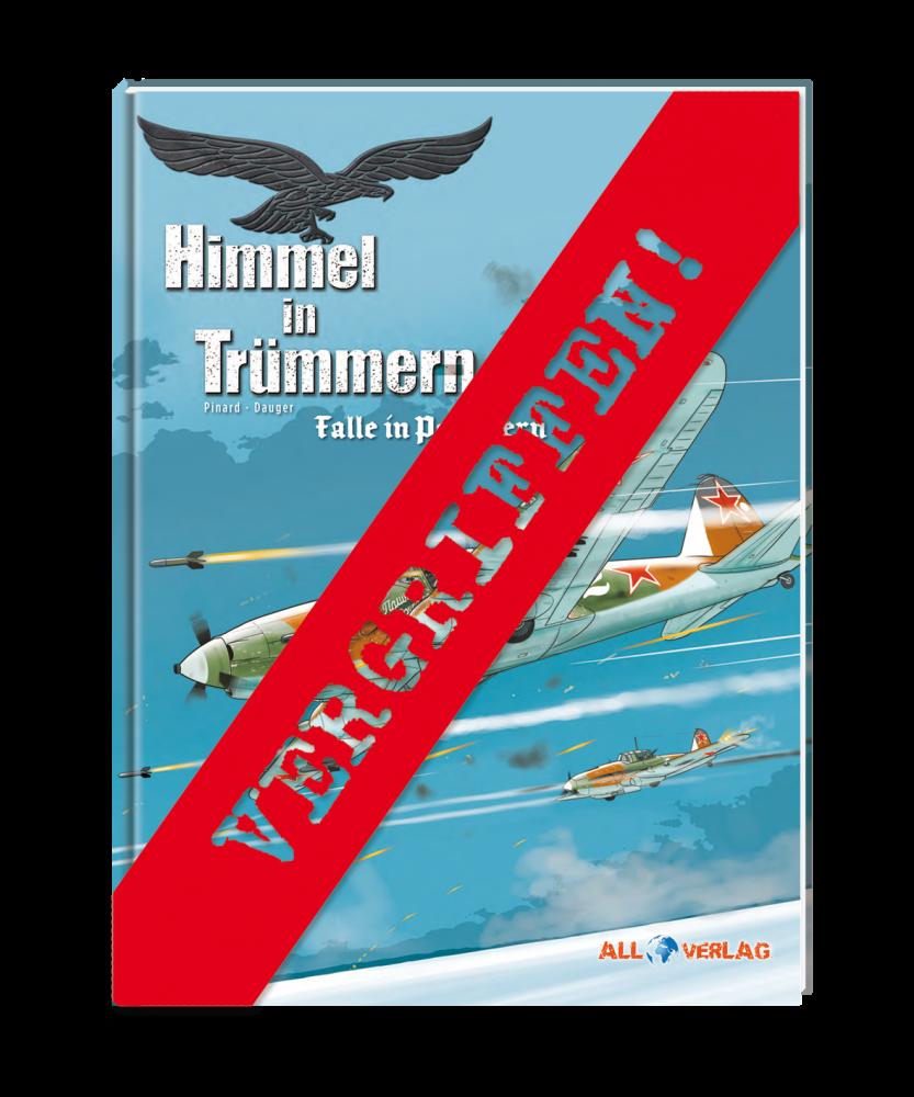 Himmel in Trümmern 4 - Falle in Pommern