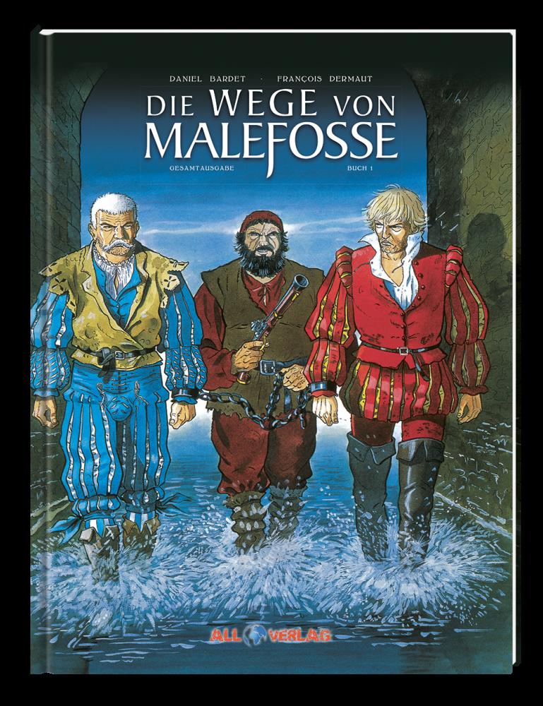 Wege von Malefosse - 1. Buch (Gesamtausgabe)