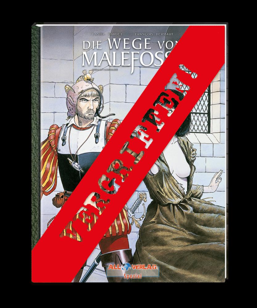 Wege von Malefosse - 1. Buch VZA (Gesamtausgabe)