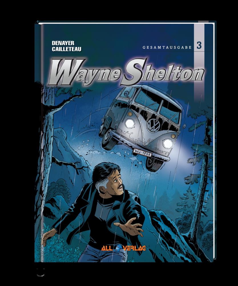 Wayne Shelton - Buch 3 (Gesamtausgabe)