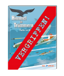 Himmel in Trümmern 4 VZA - Falle in Pommern