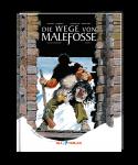 Die Wege von Malefosse - 2. Buch (Gesamtausgabe)