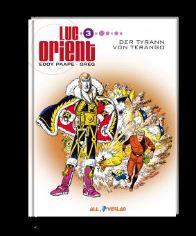 Luc Orient 3 - Der Tyrann von Terango