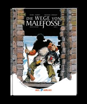 Wege von Malefosse - 2. Buch (Gesamtausgabe)
