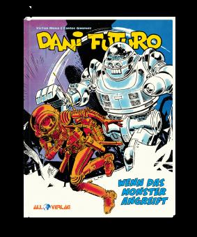 Dani Futuro 2 - Wenn das Monster angreift