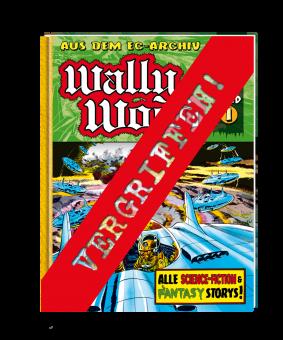 EC Archiv - Wally Wood 1 VZA (Gesamtausgabe)