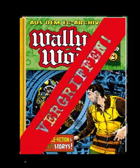 EC Archiv - Wally Wood 2 VZA (Gesamtausgabe)
