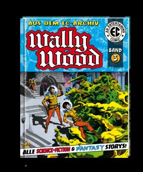 EC Archiv - Wally Wood 3 (Gesamtausgabe)