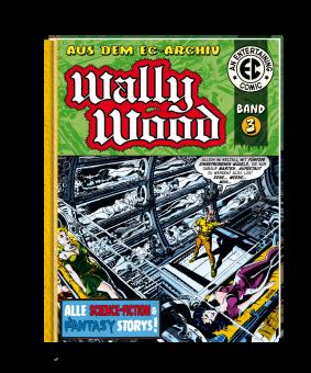 EC Archiv - Wally Wood 3 VZA (Gesamtausgabe)