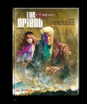 Luc Orient 7 - Der Krater des Verderbens