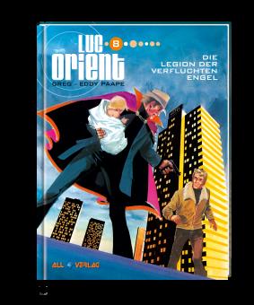 Luc Orient 8 VZA - Die Legion der verfluchten Engel