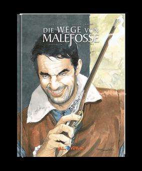 Wege von Malefosse - 4. Buch (Gesamtausgabe)