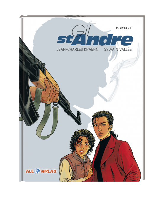 Gil St. Andre - 2. Zyklus (Gesamtausgabe)